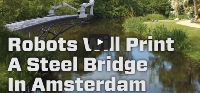 Роботи правят стоманен мост чрез 3D принт